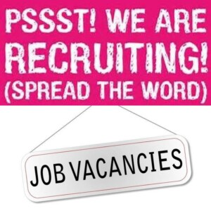 Pssst! We are recruiting! (Spread the word)